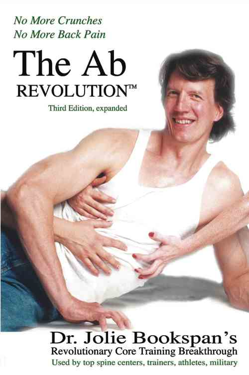 "ALT =[""The Ab Revolution 4th Edition by Dr. Jolie Bookspan. Replaces all eariler editions. Available from author web site http://drbookspan.com/books""]"