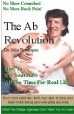 "ALT =[""Cover of OLD edition of The Ab Revolution. Check to get new 4th Edition instead. Description and upgrade offers on author web site http://drbookspan.com/books""]"