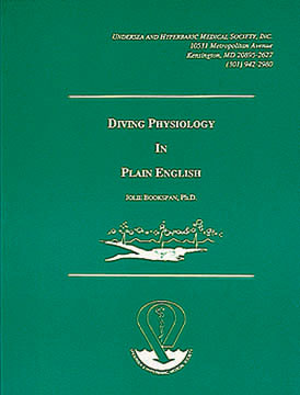 "ALT =[""Cover of OLD green edition of Diving Physiology in Plain English. Get improved Blue Cover Edition by Dr. Jolie Bookspan. Description and upgrade offers on author web site http://drbookspan.com/book""]"